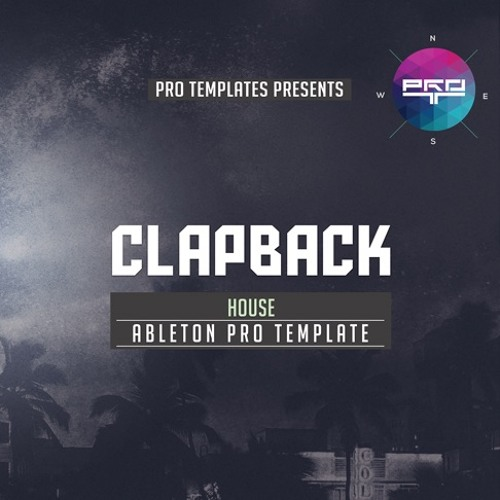 Clapback Ableton Pro Template