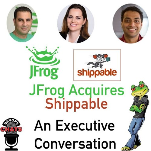 Jfrog Acquires Shippable - An Executive Conversation