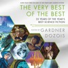 The Very Best of the Best, edited by Gardner Dozois, audiobook excerpt