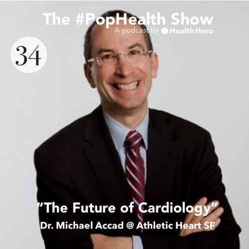 Dr. Michael Accad, Athletic Heart SF - The Future of Cardiology