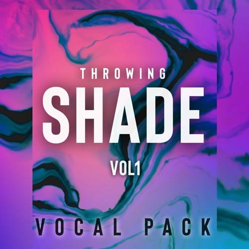 Throwing Shade Vol. 2 - Demo