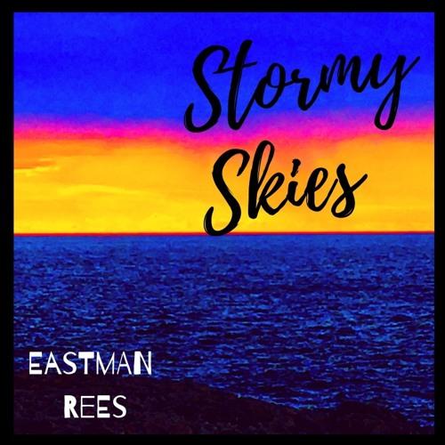 Stormy Skies - (Eastman Rees)