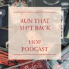 Run That Sh*t Back HOF Podcast: Drake - So Far Gone (Full Show 2-20-18)