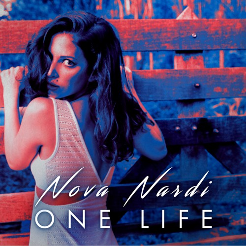 One Life By Nova- Unmastered