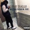 Jah Diallo - Remember Me