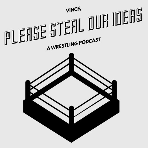 VINCE PLEASE STEAL OUR IDEAS - EPISODE 1 - 2-21-2019