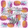 Download Certified Party Anthems Mashup Pack Vol. 2 - HYPEDDIT #13 Mp3