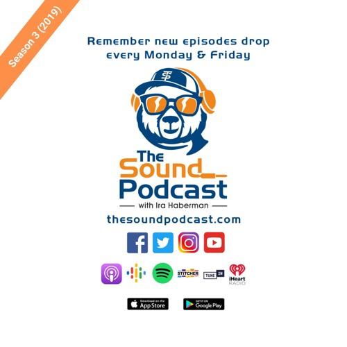 The Sound Podcast 2019 Ep. 180 - Steve and John Morgan Kimock