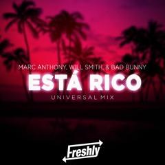 M.A. & W.S. & B.B. - Esta Rico (DJ Freshly Universal Mix)FREE DOWNLOAD (BUY/COMPRAR)
