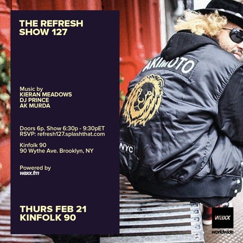The REFRESH Radio Show # 127 (+ special guest DJ set from Ak Murda)