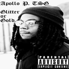 APOLLO P. - GLITTER OR GOLD