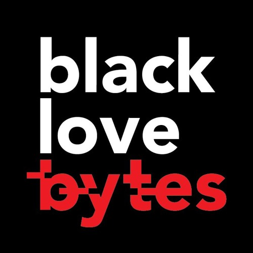 Black Love Bytes on LOVE