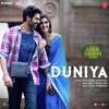 Duniya (Luka Chuppi) - Akhil & Dhvani Bhanushali