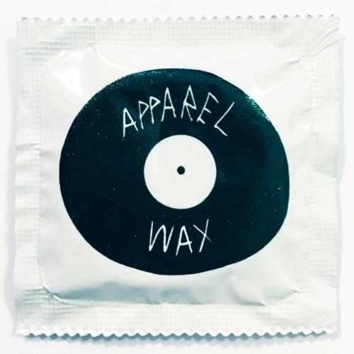 PREMIERE: Apparel Wax - LP001B1