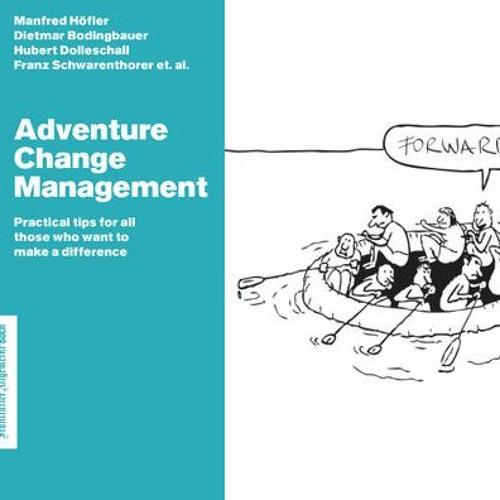 Adventure Change Management book- Podcast #1