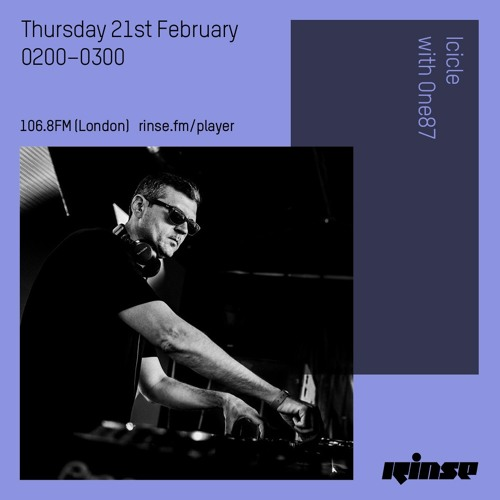 Icicle & One87 — Rinse FM (21-02-2019) Drum & Bass Show