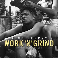 Work N Grind prod. Chillz