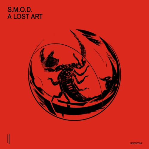 S.M.O.D. – A Lost Art EP (snippets)