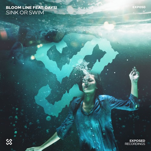 Bloom Line Feat. Daysi - Sink Or Swim (#EXP050)
