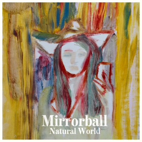 Mirrorball - Natural World