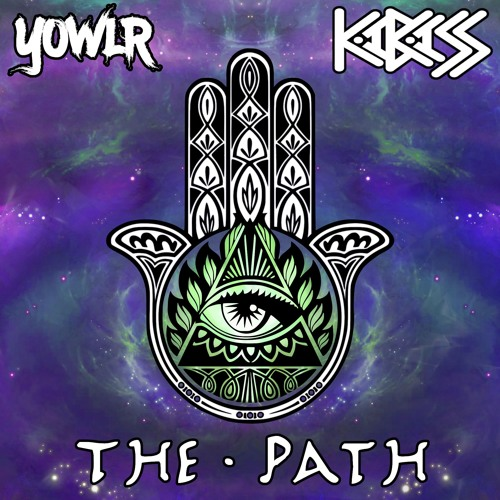 YOWLR x KaBASS - The Path