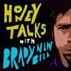 Episode 6 - Lovelorn - Honey Talks with Brady Newbill