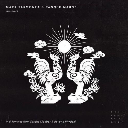 Mark Tarmonea & Yannek Maunz - Tesseract (Sascha Kloeber Remix)