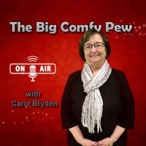 The Big Comfy Pew - Carol Bryden