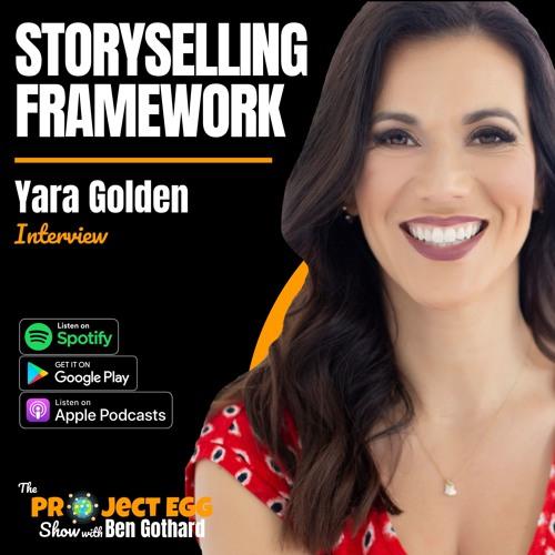 Storyselling Framework: Yara Golden