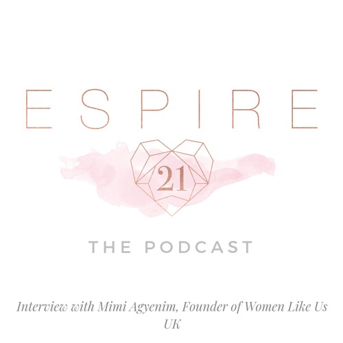 Interview with Mimi Agyenim, Founder of Women Like Us UK