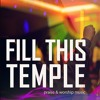 Fill This Temple - Sample