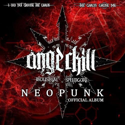 Angerkill - Neopunk (LP) 2019