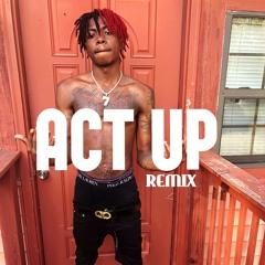 Act Up(City Boy Remix)