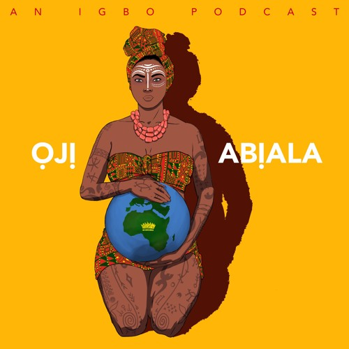Episode 6: Ajụjụ by Igbo Podcast | Free Listening on SoundCloud