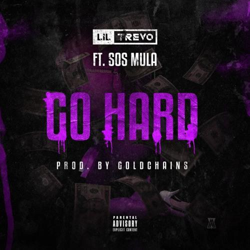Go Hard (Feat. SosMula)