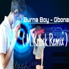 Download Burna Boy - Gbona ( M Knock Remix ) Mp3
