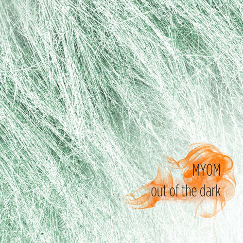 Myom - Out of the Dark (Boom Tschak #21)