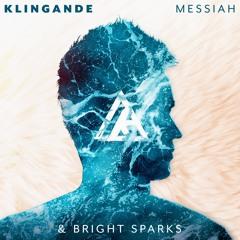 Klingande & Bright Sparks - Messiah