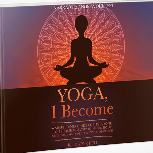 YOGA, I Become - excerpt