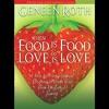 When Food is Food & Love is Love By Geneen Roth Audiobook Excerpt