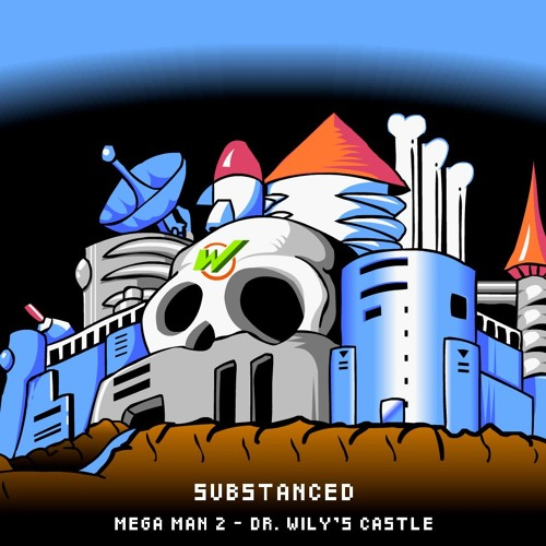 Substanced - Megaman 2/Dr. Wily's Castle