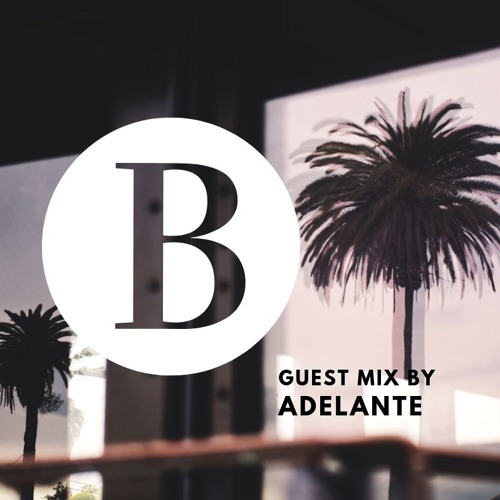 Beach Podcast Guest Mix by Adelante