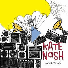 Kate Nash - Foundations (Matt Neux DnB Bootleg) - FREE DOWNLOAD