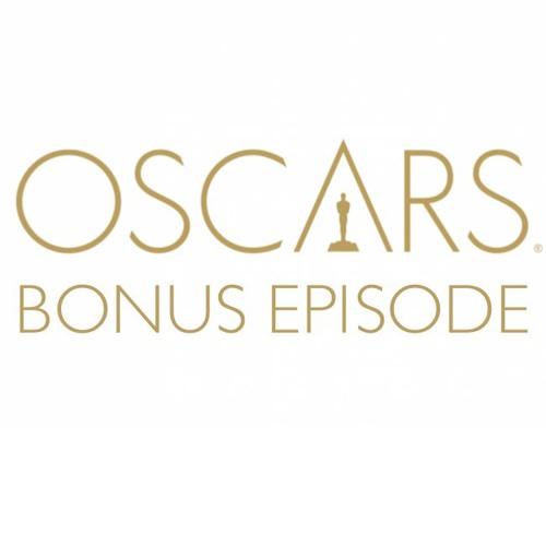 Bonus Episode - Oscars Edition 2019