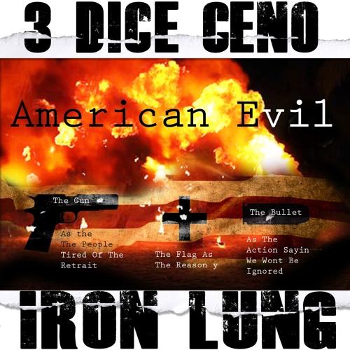American  Evil(Prod By.Iron Lung)(NOVEL x BOOK:1 The Hyrdophonix)Hosted By. DjTekWun