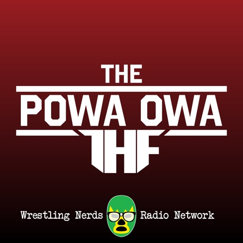 The POWA OWA by Team HAMMA FIST Ep115