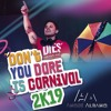 André Albano - Don´t You Dare Is Carnival 2k19