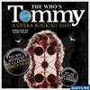 Ópera Tommy, do The Who, chega ao Brasil em março