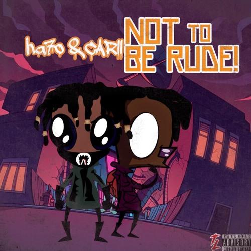 NOT TO BE RUDE! - TEKYUME X HA7O