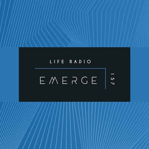 Emerge Life Radio Episode 157 [AfterHours.FM EOYC 2018]